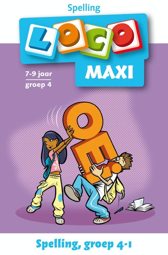 Spelling! groep 4 deel 1 Loco Maxi